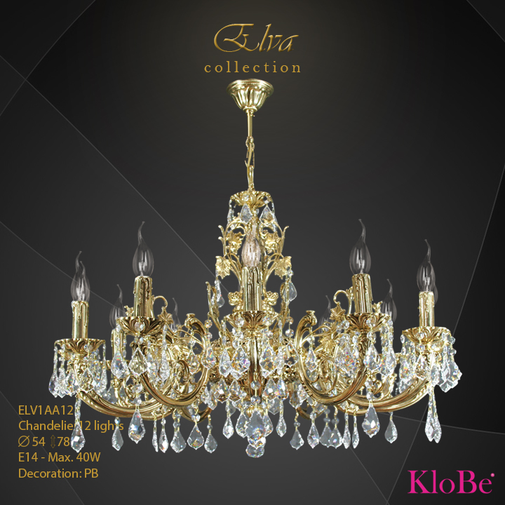ELV1AA12 - Chandelier 12 L Elva collection KloBe Classic