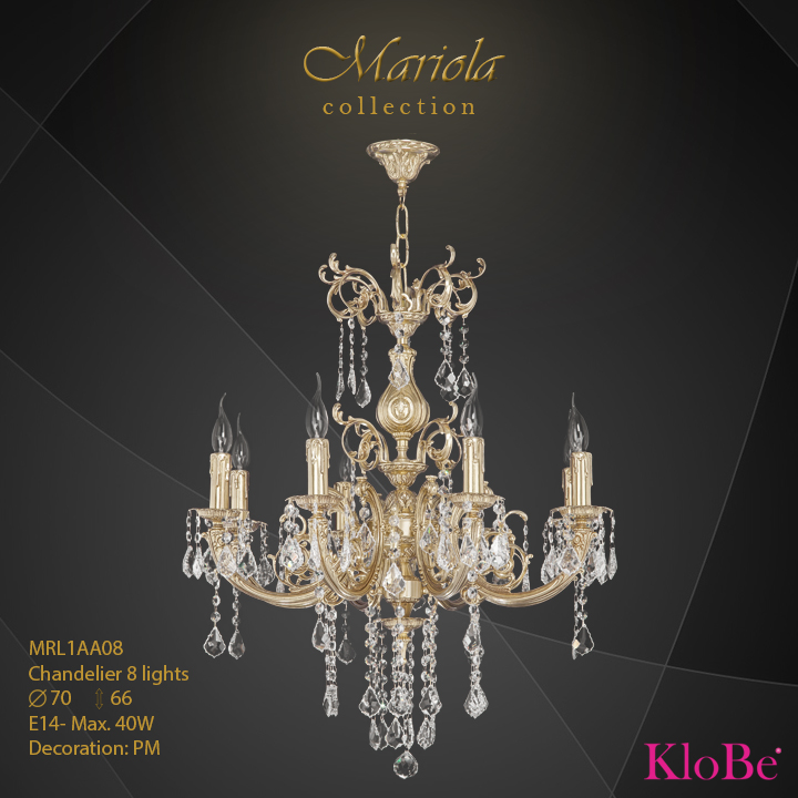MRL1AA08 -Chandelier 8 L Mariola collection KloBe Classic