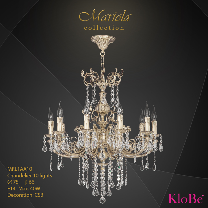 MRL1AA10 -Chandelier 10 L Mariola collection KloBe Classic