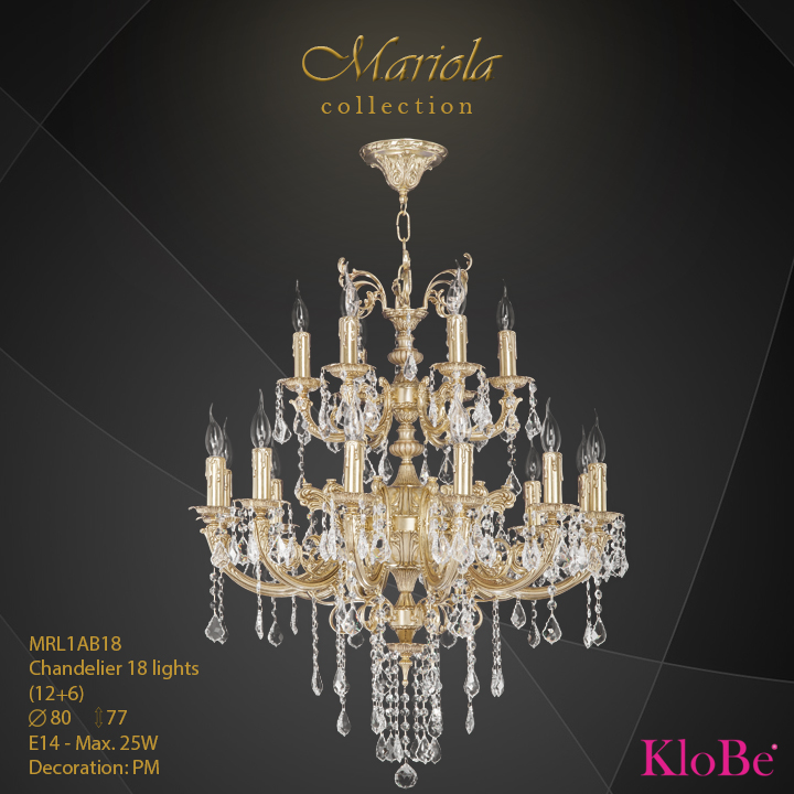 MRL1AB18 -Chandelier 18 L Mariola collection KloBe Classic