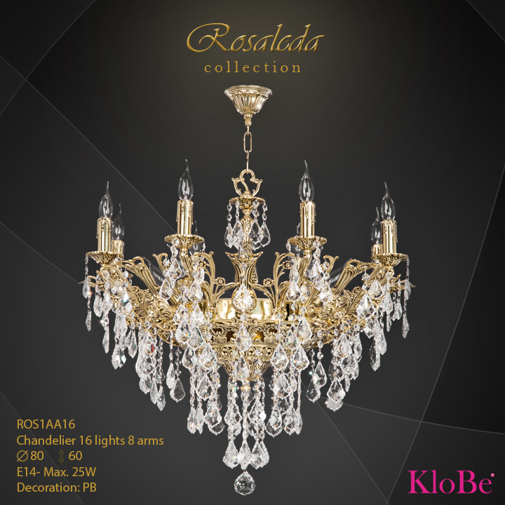 ROS1AA16  - CHANDELIER  16L  Ribera collection KloBe Classic