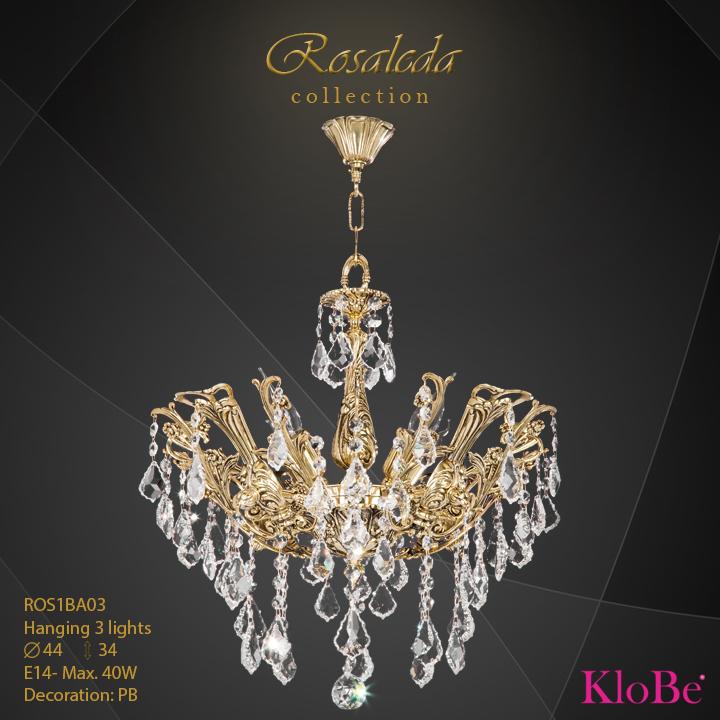 ROS1BA03  - HANGING  3L  Ribera collection KloBe Classic