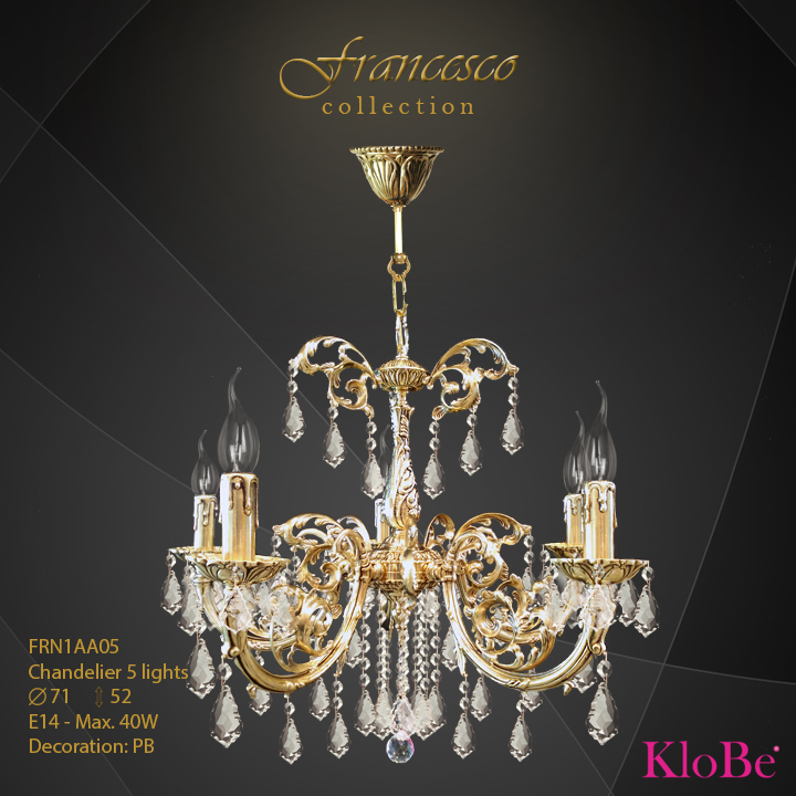 FRN1AA05 -Chandelier 5 L Francesco collection KloBe Classic