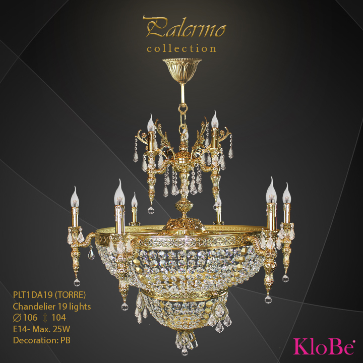 PLT1DA19 (TORRE) - Chandelier 19 L Palermo collection KloBe Classic