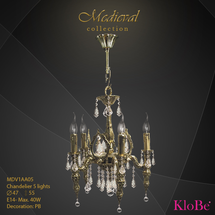 MDV1AA05  - CHANDELIER  5L  Medieval collection KloBe Classic