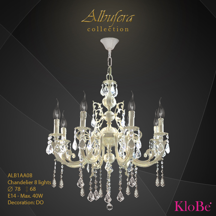 ALB1AA08- Chandelier 8 L  ALBUFERA collection KloBe Classic