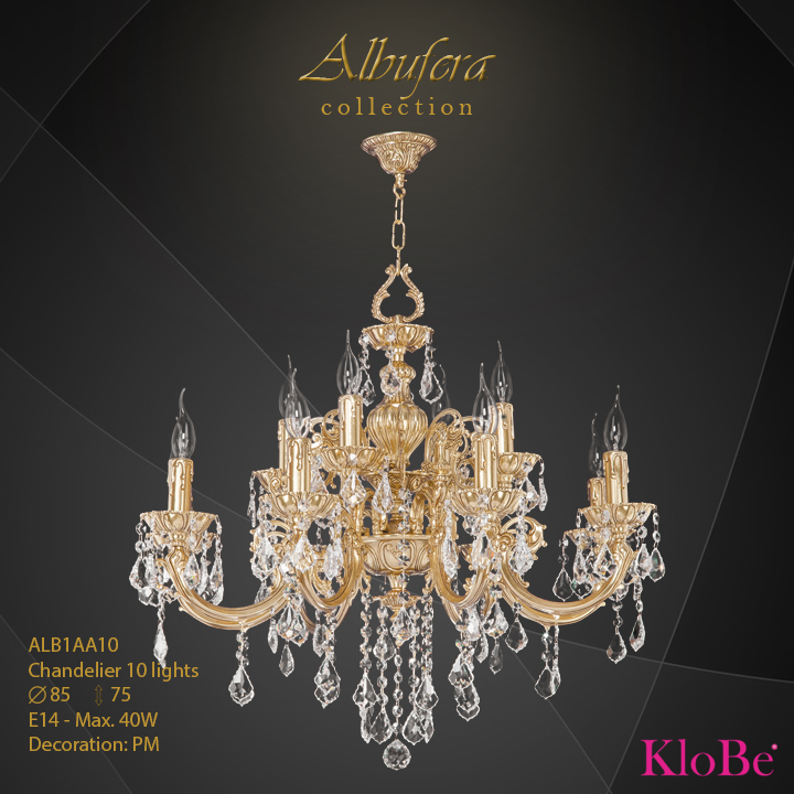 ALB1AA10- Chandelier 10 L  ALBUFERA collection KloBe Classic