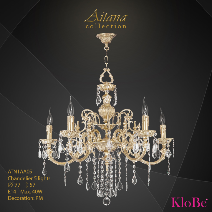 ATN1AA05- Chandelier 5 L  Aitana collection KloBe Classic