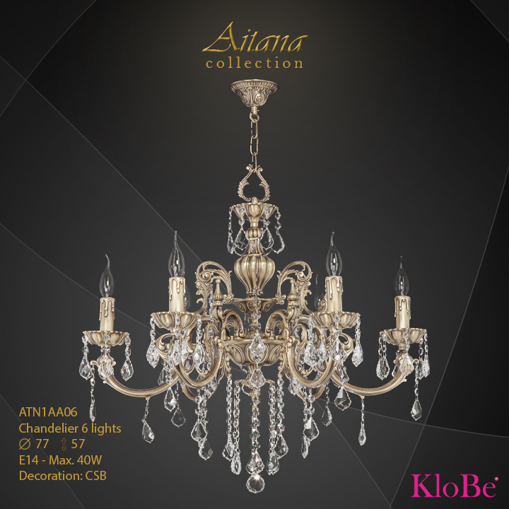 ATN1AA06- Chandelier 6 L  Aitana collection KloBe Classic