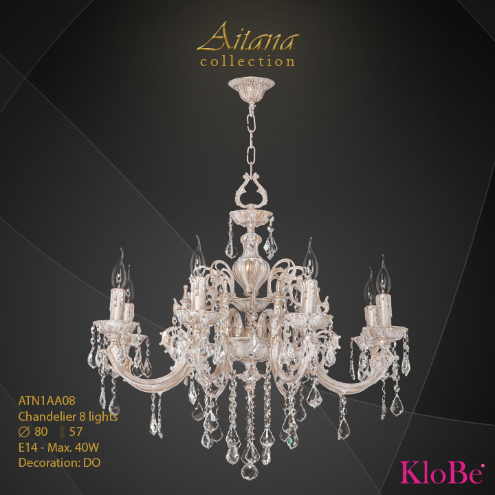 ATN1AA08- Chandelier 8 L  Aitana collection KloBe Classic