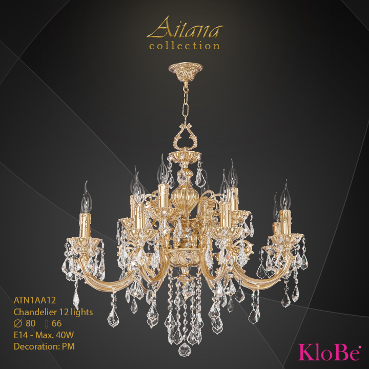 ATN1AA12- Chandelier 12 L  Aitana collection KloBe Classic