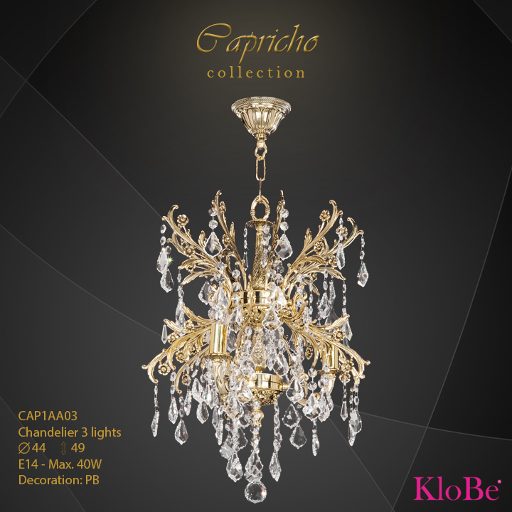 CAP1AA03 - Chandelier 3 L Capricho collection KloBe Classic