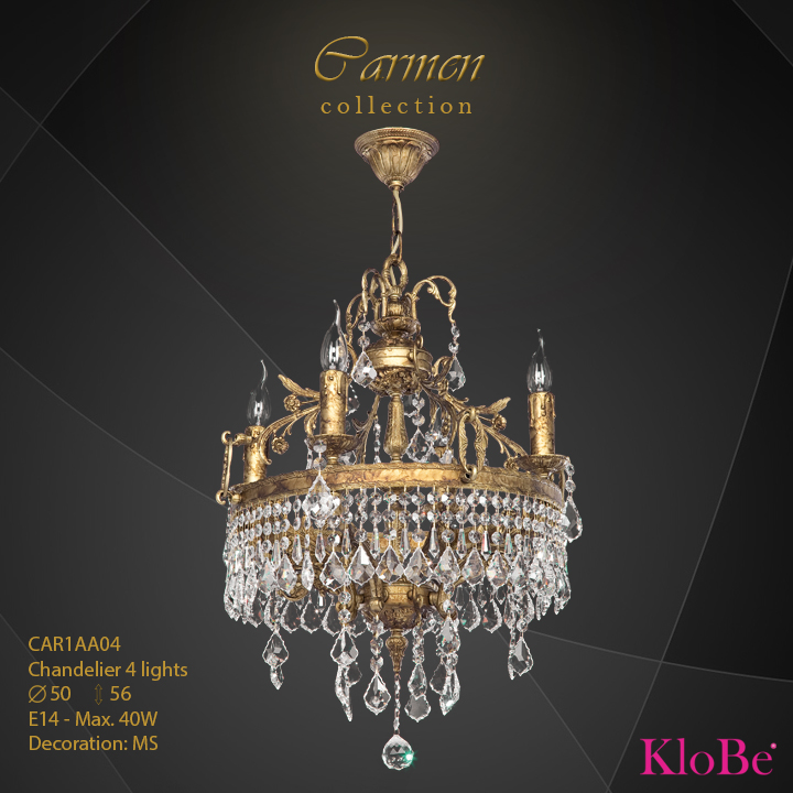 CAR1AA04 - Chandelier 4 L Carmen collection KloBe Classic