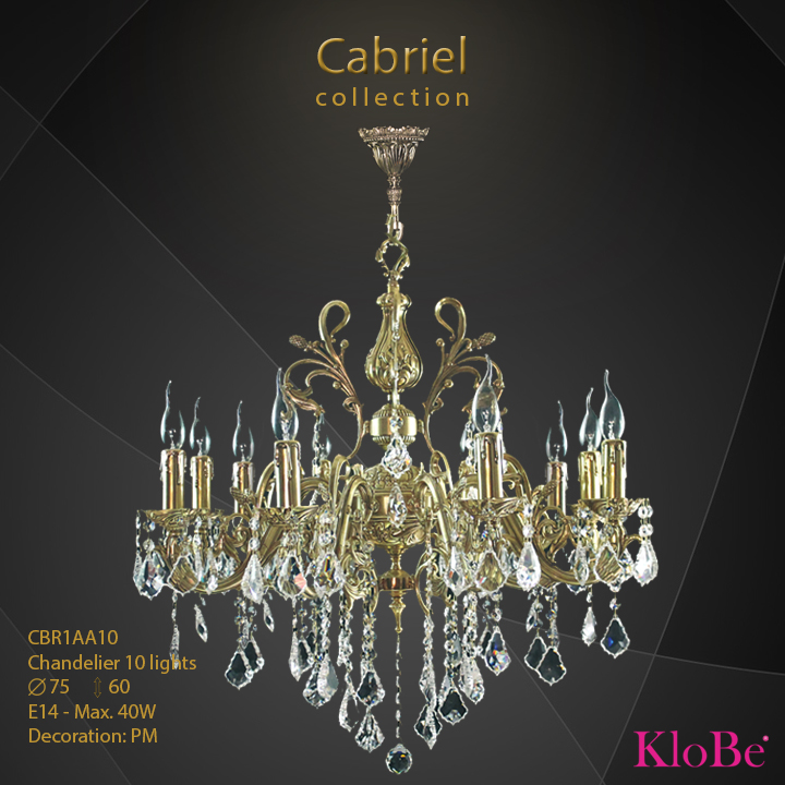CBR1AA10 - Chandelier 10 L Cabriel collection KloBe Classic