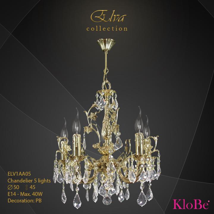 ELV1AA05 - Chandelier 5 L Elva collection KloBe Classic