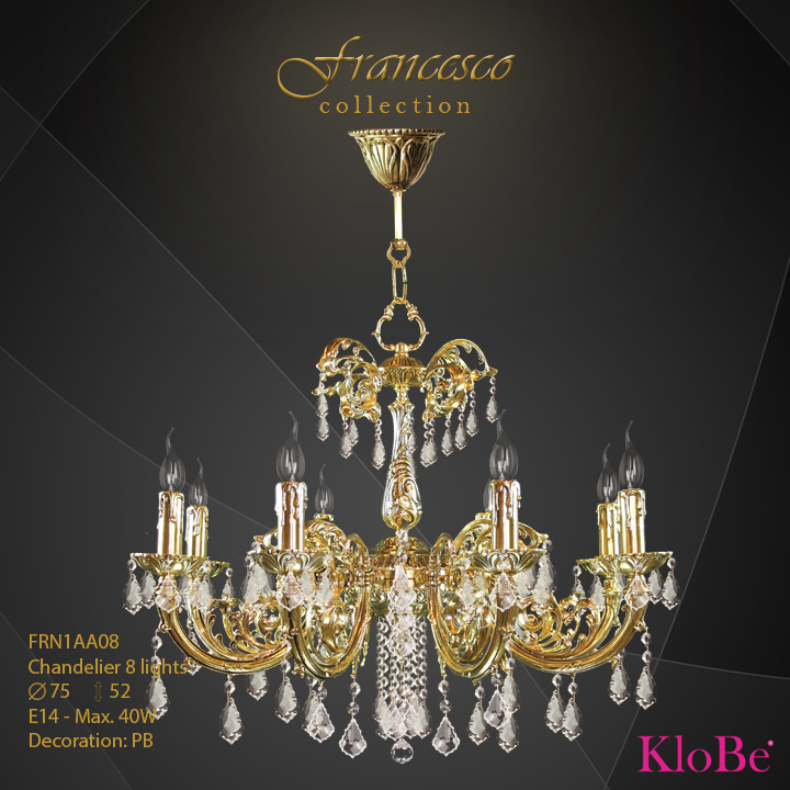 FRN1AA08 -Chandelier 8 L Francesco collection KloBe Classic