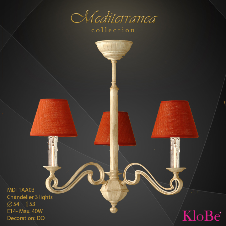 MDT1AA03 -CHANDELIER  3L  Mediterranea collection KloBe Classic