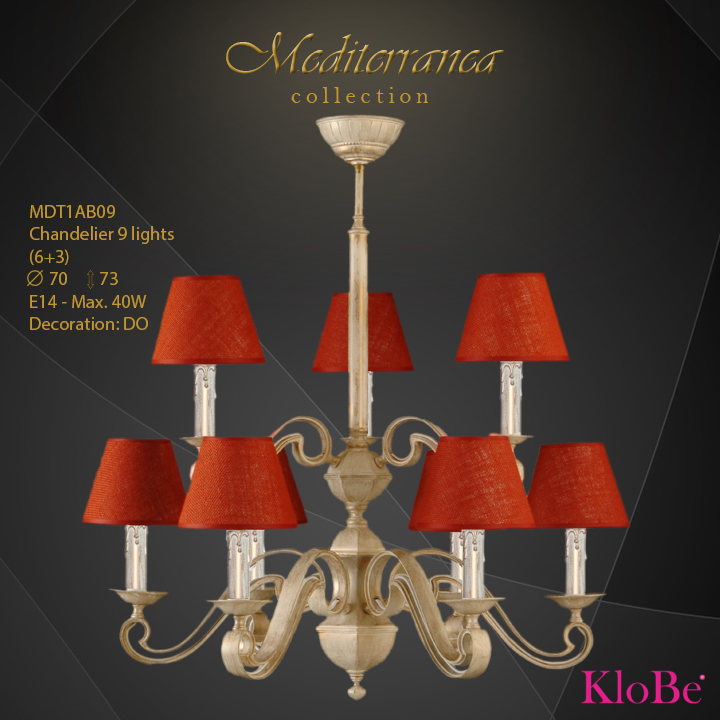 MDT1AB09 -CHANDELIER  9L  Mediterranea collection KloBe Classic