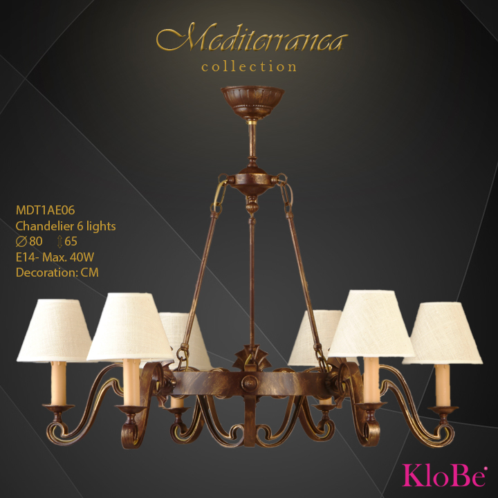 MDT1AE06 (CM) - CHANDELIER  6L  Mediterranea collection KloBe Classic