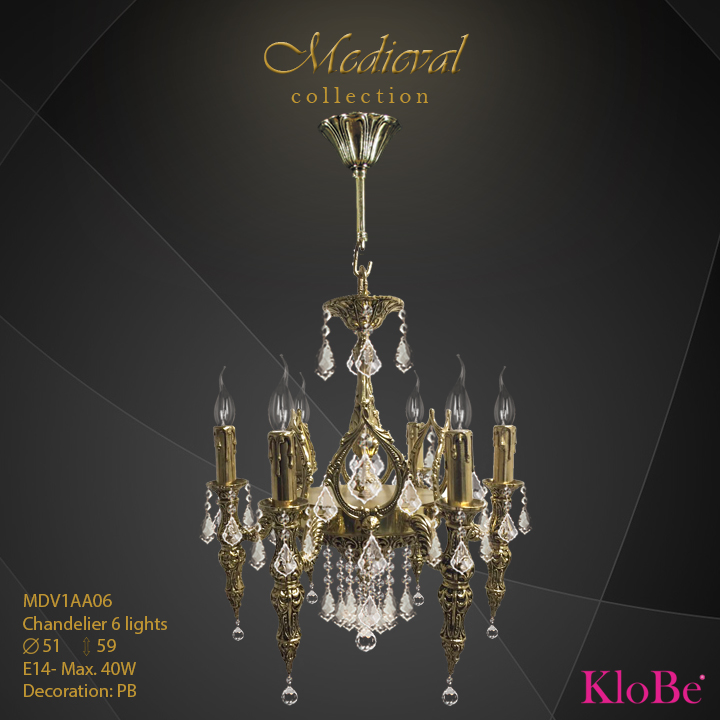 MDV1AA06  - CHANDELIER  6L  Medieval collection KloBe Classic
