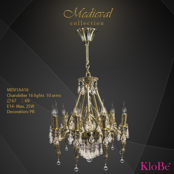 MDV1AA16  - CHANDELIER  16L  Medieval collection KloBe Classic