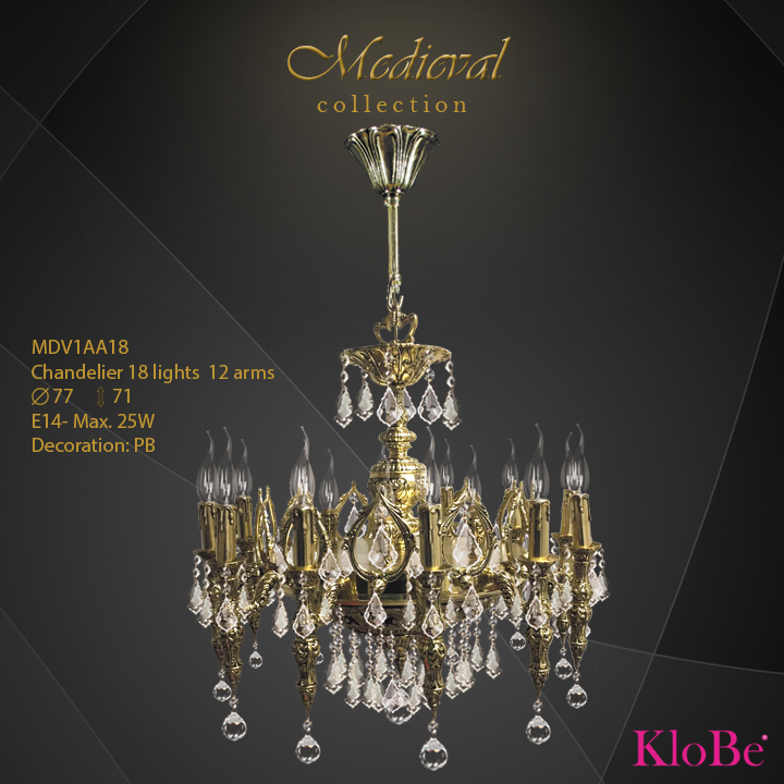 MDV1AA18  - CHANDELIER  18L  Medieval collection KloBe Classic