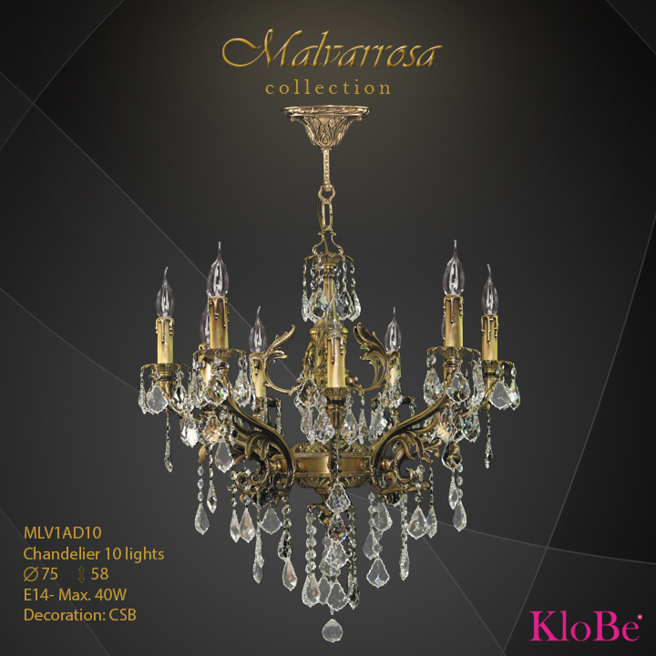 MLV1AD10 - CHANDELIER 10 Malvarrosa collection KloBe Classic