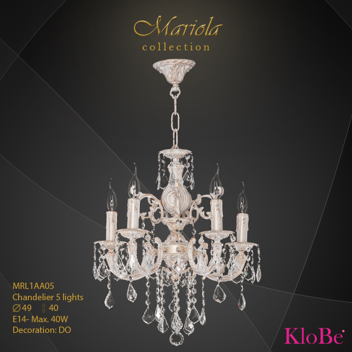 MRL1AA05 -Chandelier 5 L Mariola collection KloBe Classic