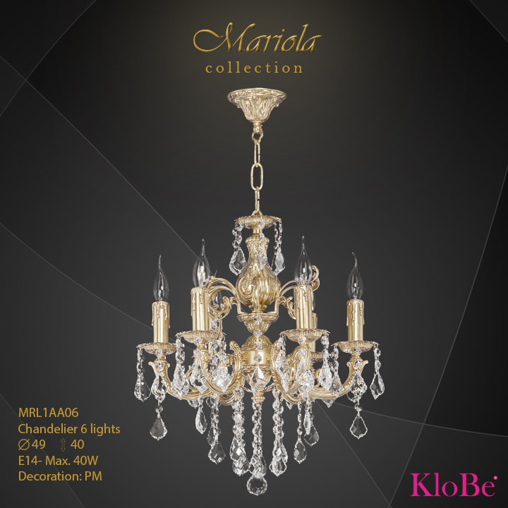MRL1AA06 -Chandelier 6 L Mariola collection KloBe Classic