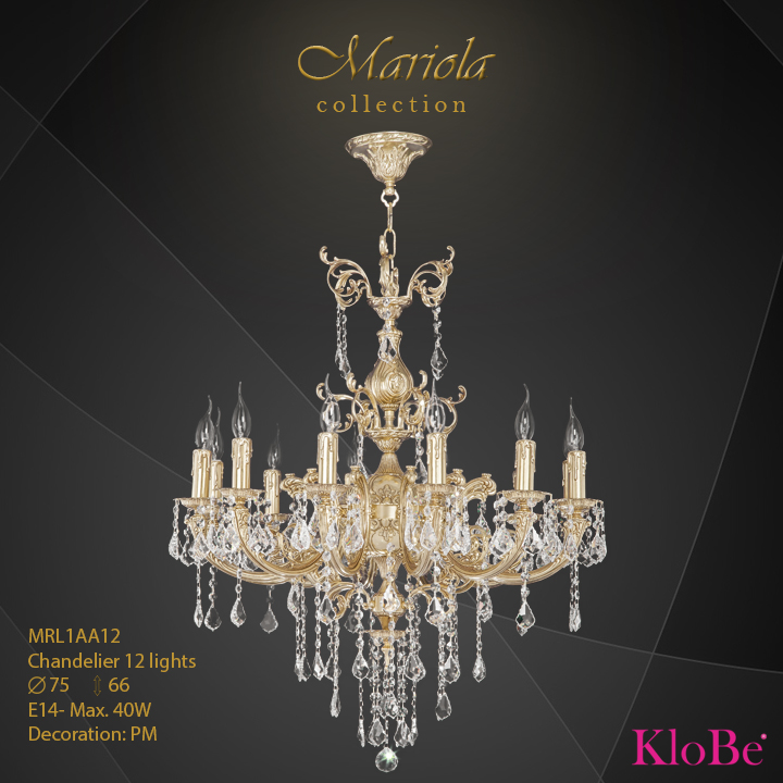 MRL1AA12 -Chandelier 12 L Mariola collection KloBe Classic