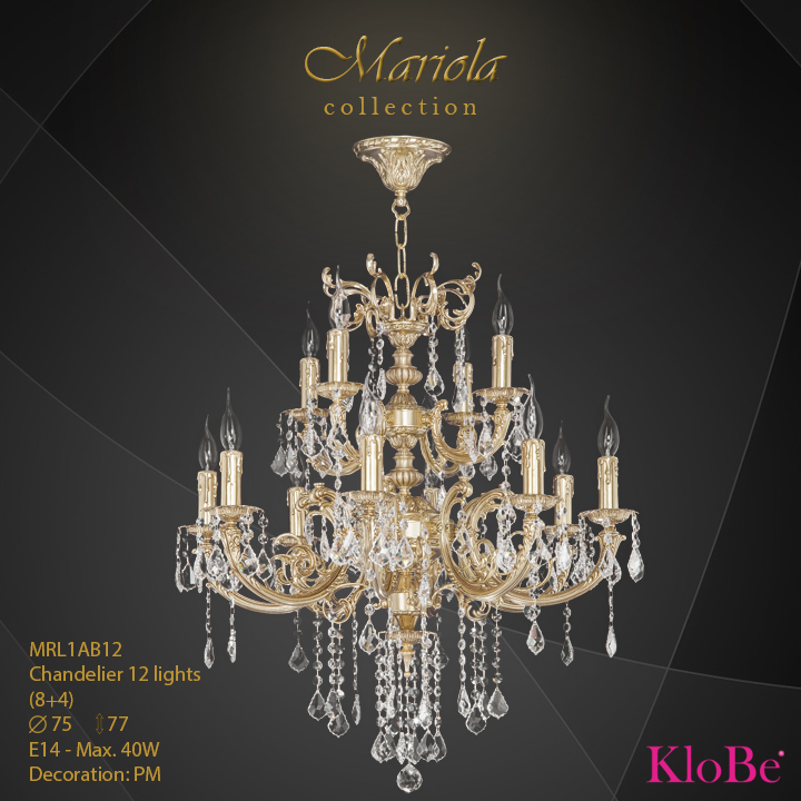 MRL1AB12 -Chandelier 12 L Mariola collection KloBe Classic