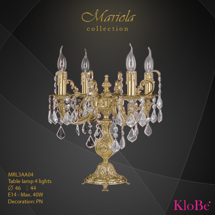 MRL3AA04 -Table Lamp 4 L Mariola collection KloBe Classic