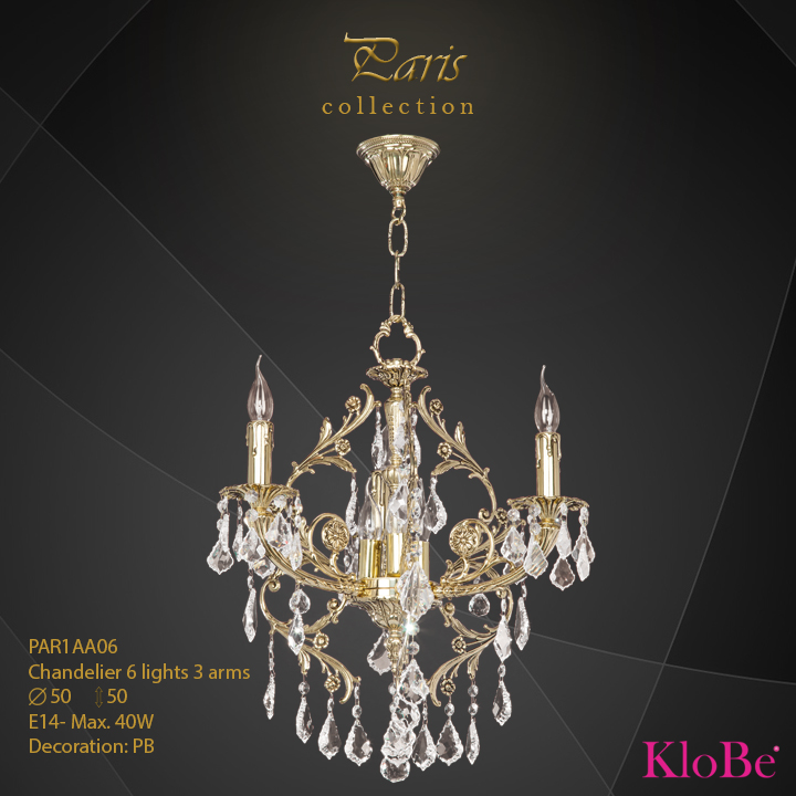 PAR1AA06 - Chandelier 6 L Paris collection KloBe Classic
