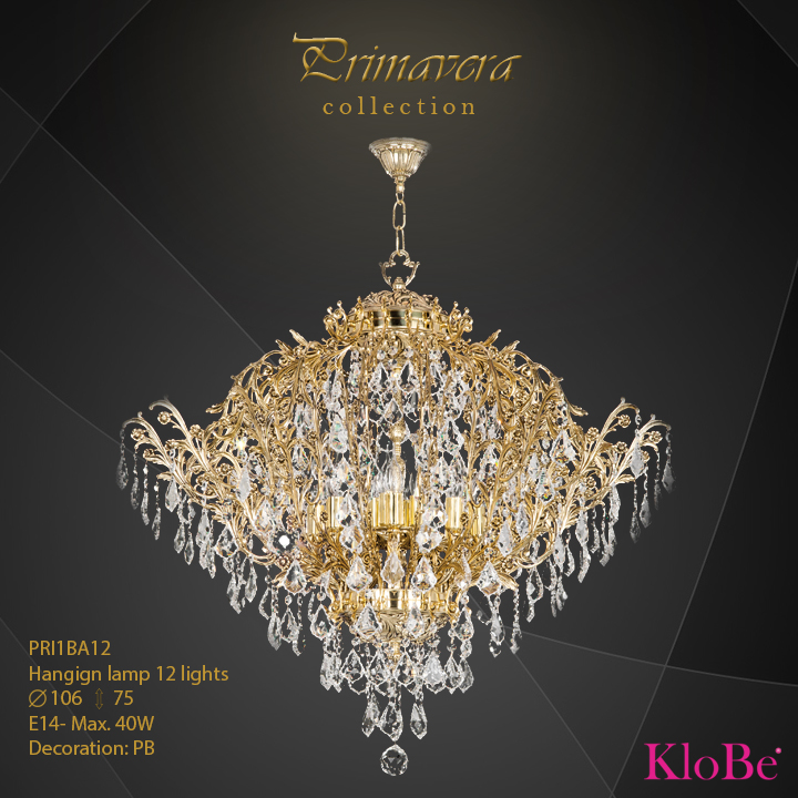 PRI1BA12 - Hanging lamp 12 L Primavera collection KloBe Classic