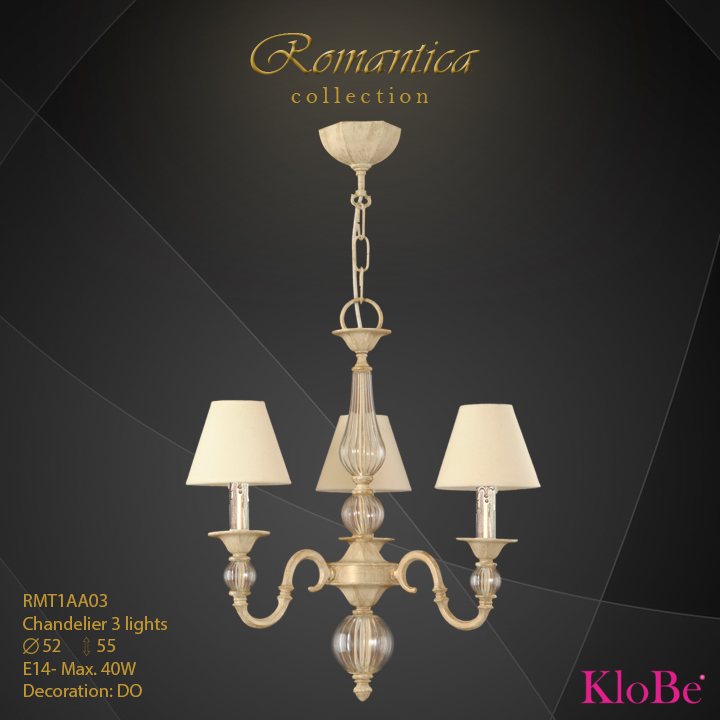 RMT1AA03 (DO) - CHANDELIER  3L  Romantica collection KloBe Classic
