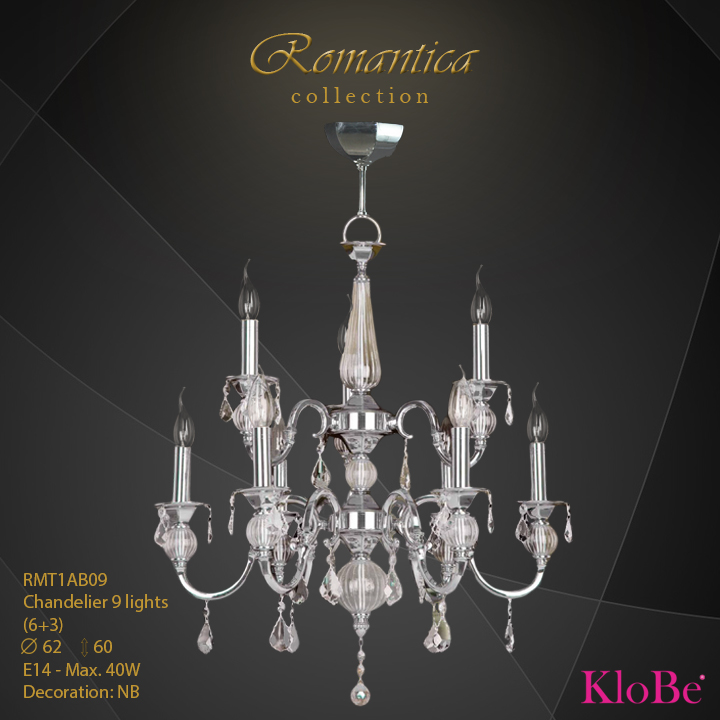 RMT1AB09 (NB) - CHANDELIER  9L  Romantica collection KloBe Classic