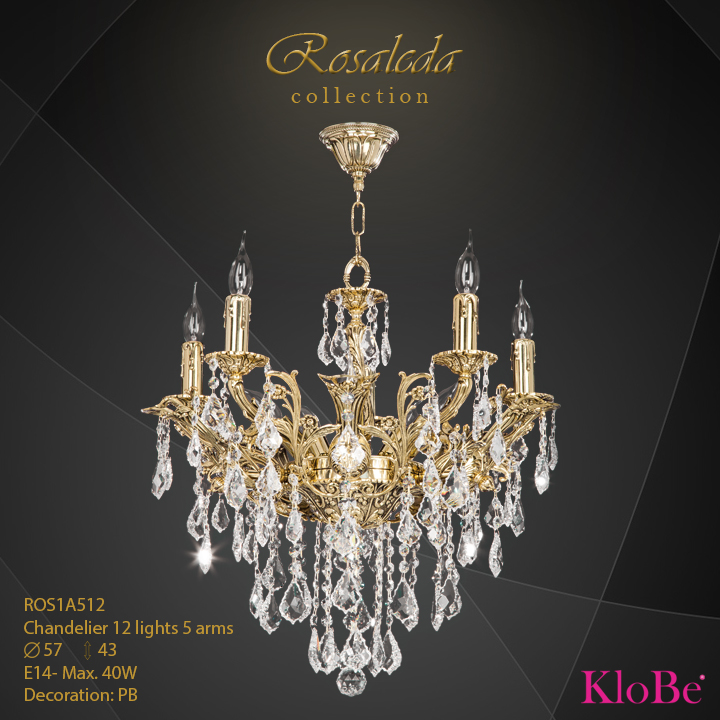 ROS1A512  - CHANDELIER  12L  Ribera collection KloBe Classic