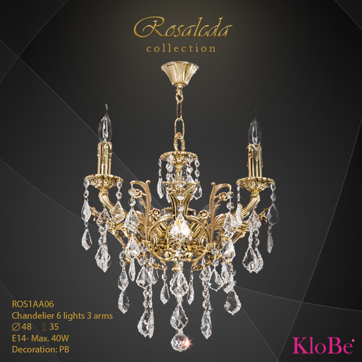 ROS1AA06  - CHANDELIER  6L  Ribera collection KloBe Classic
