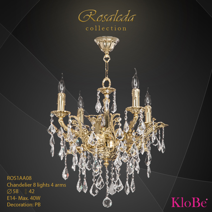 ROS1AA08  - CHANDELIER  8L  Ribera collection KloBe Classic