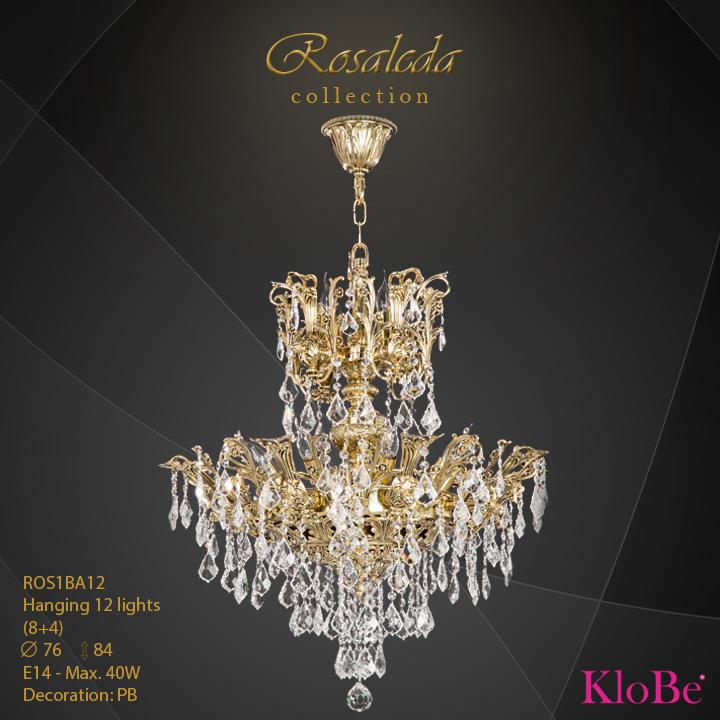 ROS1BA12  - HANGING  12L  Ribera collection KloBe Classic