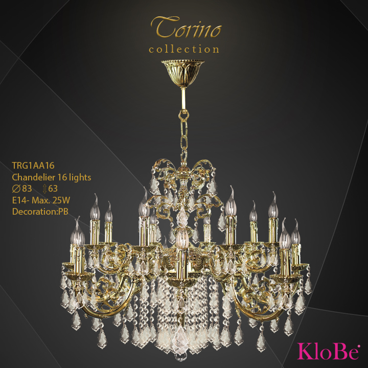 TRG1AA16  - CHANDELIER  16L  Torino collection KloBe Classic