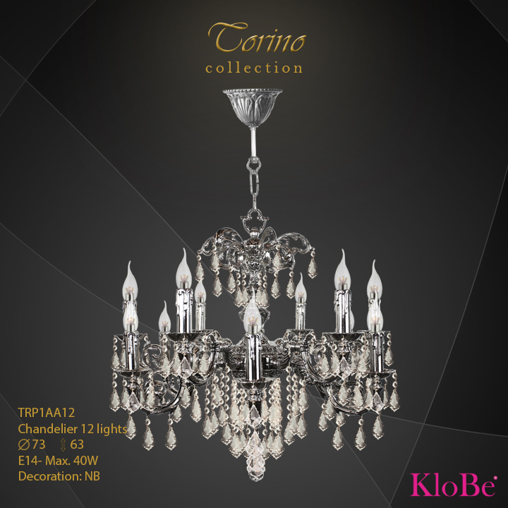 TRP1AA12 -Chandelier 12 L Torino collection KloBe Classic
